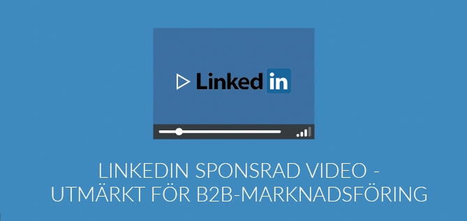 LinkedIn introducerar sponsrad video
